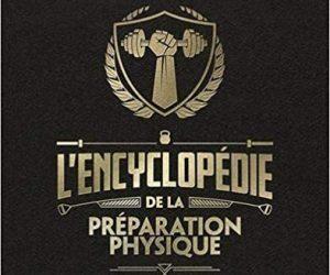 encyclopédie de la Préparation Physique Bible des Coachs